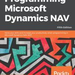Programming Microsoft Dynamics NAV – Fifth Edition (Ebook) kostenlos