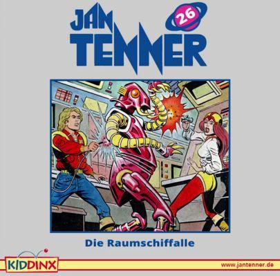 Jan Tenner – Die Raumschiffalle (Folge 26, Hörspiel) kostenlos