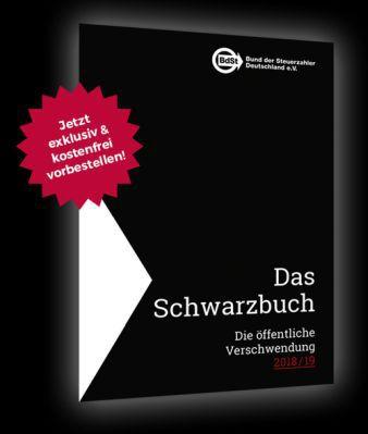 Das Schwarzbuch 2018/19 (Bund der Steuerzahler) kostenlos anfordern