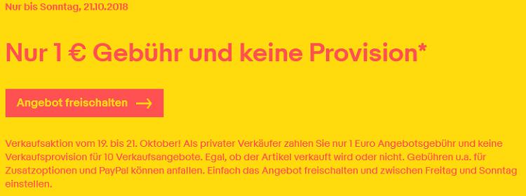 eBay Weekend Aktion: keine Verkaufsprovision + nur 1€ Gebühr bei eBay   gültig für 10 Angebote!