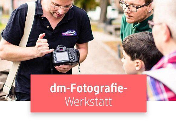 DM Fotografie Werkstatt – kostenloser Foto Workshop