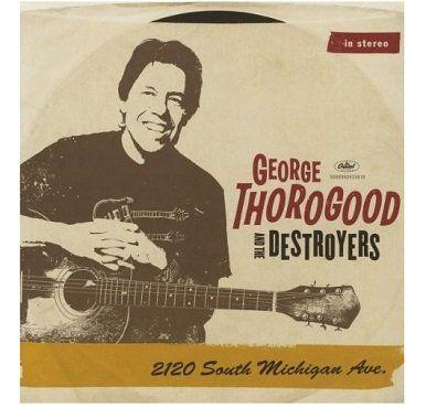 George Thorogood & The Destroyers   2120 South Michigan Ave (Vinyl) für 17€ (statt 33€)