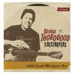 George Thorogood & The Destroyers – 2120 South Michigan Ave (Vinyl) für 17€ (statt 33€)