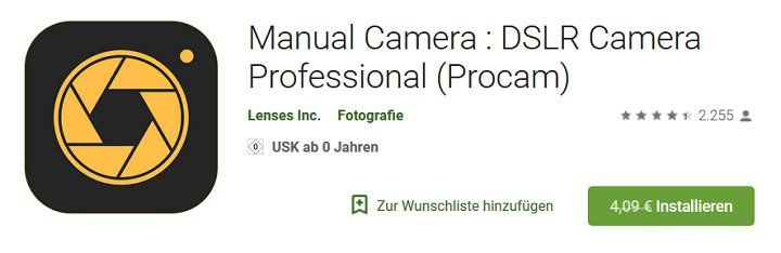 Android: Manual Camera: DSLR Camera Professional (Procam) gratis (statt 4€)