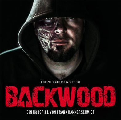 Backwood (Hörspiel) gratis