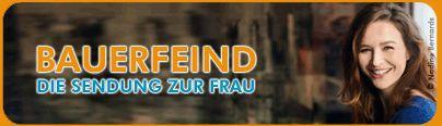 Freikarten für Bauerfeind   Die Show zur Frau im November (Köln)