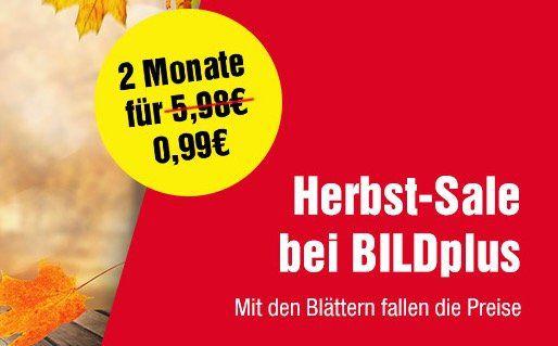 2 Monate BILDplus Digital für 0,99€ (statt sonst 4,99€ pro Monat)