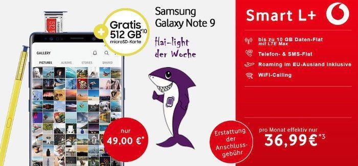Samsung Galaxy Note 9 für 49€ + gratis 512GB Speicherkarte + Vodafone Smart L+ mit bis zu 10GB LTE für 36,99€ mtl.