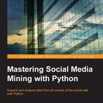 Mastering Social Media Mining with Python (Ebook) kostenlos