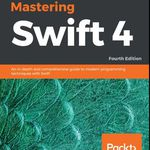 Mastering Swift 4 – Fourth Edition (Ebook) kostenlos