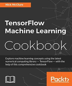 TensorFlow Machine Learning Cookbook (Ebook) kostenlos