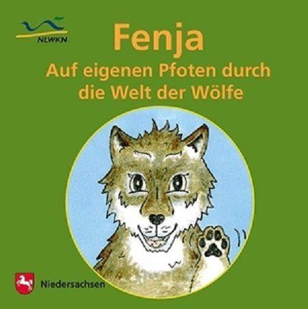 Gratis: Fenja   auf eigenen Pfoten durch die Welt der Wölfe