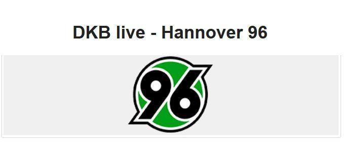 Für DKB Aktivkunden: Gratis 2 Tickets Hannover 96 vs. Bayer 04 Leverkusen