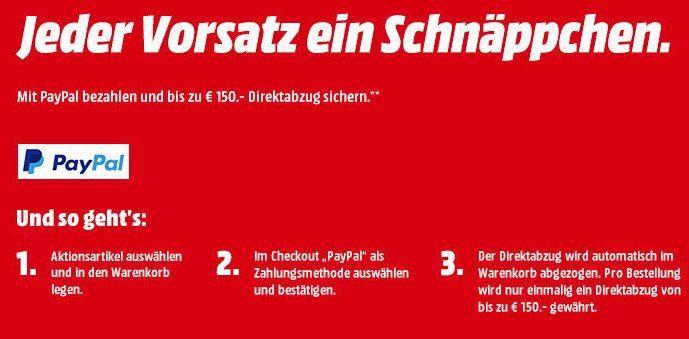 ? Media Markt Paypal Aktion mit bis zu 150€ Sofort Rabatt   HAMMER!