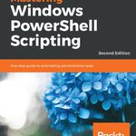 Mastering Windows PowerShell Scripting   Second Edition (Ebook) kostenlos