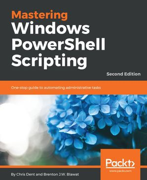 Mastering Windows PowerShell Scripting   Second Edition (Ebook) kostenlos