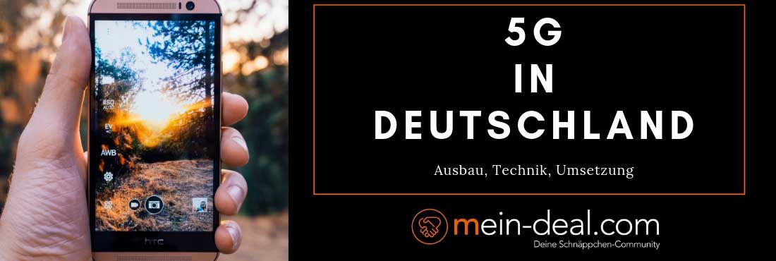 5G in Deutschland: der aktuelle Stand über die neue Mobilfunkgeneration!