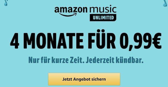 4 Monate Amazon Music unlimited für nur 0,99€ (statt 32€)   nur für Prime Mitglieder