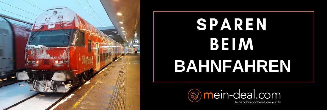 Sparen beim Bahnfahren: So reist ihr günstig mit der Bahn durch Deutschland und Europa!