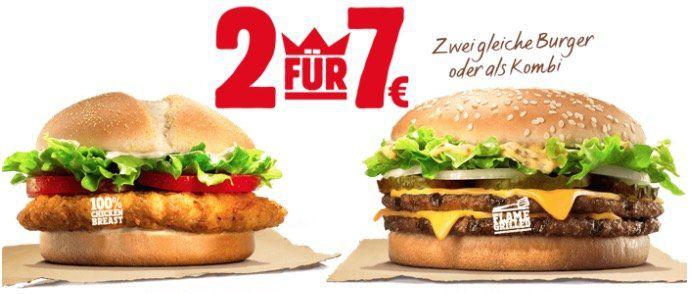 Big KING XXL und Chicken Deluxe   2x Burger wählen 7€ zahlen