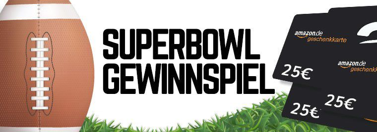 VORBEI! Super Bowl Gewinnspiel: tippt auf den Sieger & gewinnt einen von fünf 25€ Amazon Gutscheinen*