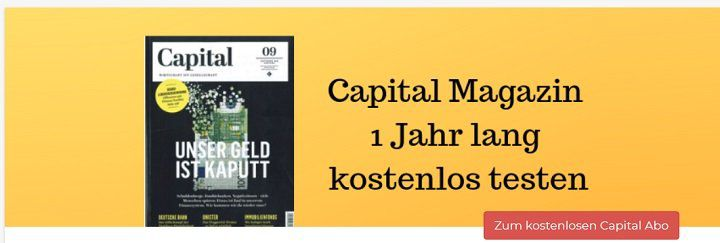 Kostenlos: 1 Jahres Abo vom Magazin Capital (statt 102€)