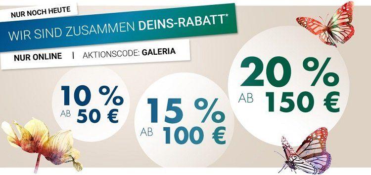 Galeria Karstadt und Kaufhof   bis zu 20% Rabatt auf viele Produkte