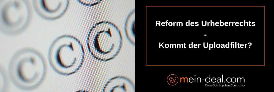 EU Staaten stimmen Urheberrechtsreform zu   kommt der Uploadfilter?