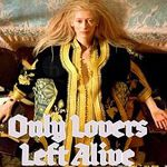 Gratis (statt ab 5€) in der 3sat Mediathek: Only Lovers Left Alive (IMDb: 7,3/10)
