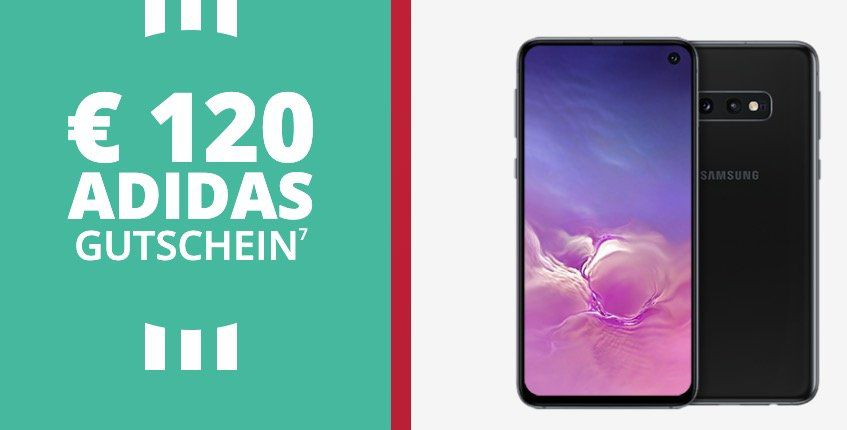 Knaller! Samsung Galaxy S10e für 4,95€ + 120€ adidas Gutschein + o2 Flat mit 6GB LTE für 24,99€ mtl.