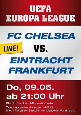 NUR HEUTE: Freikarten für KINOPOLIS Sulzbach   Halbfinale FC Chelsea Eintracht Frankfurt
