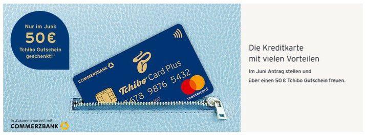 TchiboCard Plus: Kostenlose Kreditkarte im Juni mit 50€ Tchibo Gutschein