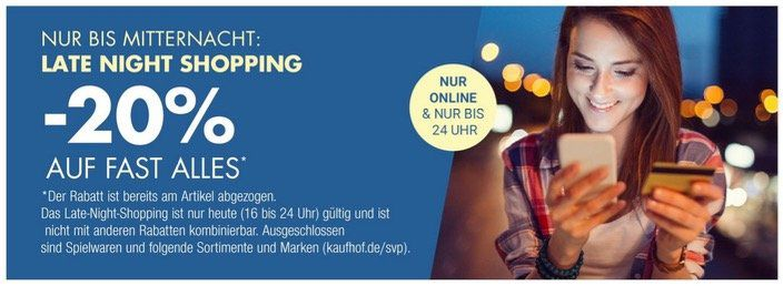 Galeria Kaufhof Dienstag Angebote: heute bis Mitternacht 20% auf (fast) Alles