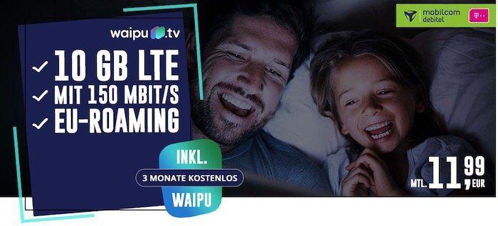 Telekom Datentarif mit 10GB LTE für nur 11,99€mtl. + 3 Monate gratis Waipu TV