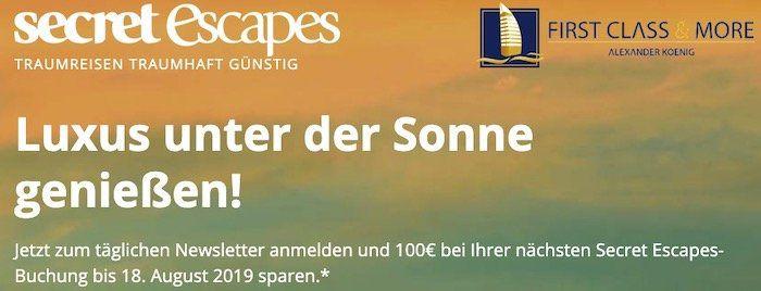 Secret Escapes: 100€ Guthaben ab 500€   bestenfalls 20% Rabatt auf Luxushotels & Reisen