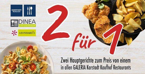 Groupon: Galeria Karstadt im Restaurant 2für1 Hauptgerichte für 0,85€