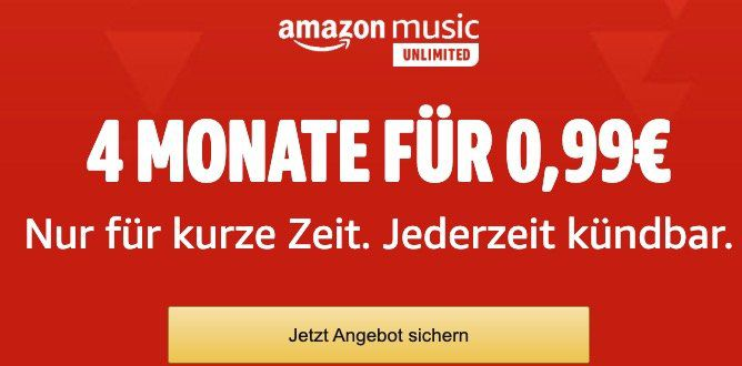 Endet heute: 4 Monate Amazon Music unlimited für nur 0,99€ (statt 32€)   nur für Prime Mitglieder