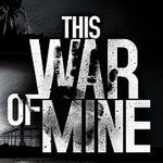 "Epic Games Store: ""This War of Mine"" ab dem 25. Juli gratis (IMDb 7,8/10)"