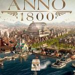Ubisoft: Demo von Anno 1800 kostenlos spielen