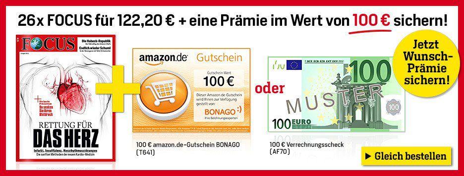 Focus Halbjahresabo mit 26 Ausgaben für 122,20€ + Prämie: 100€ Verrechnungsscheck