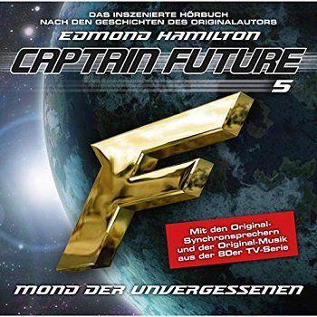 Hörspiel Captain Future (05) – Mond der Unvergessenen gratis (statt ca. 5€) downloaden