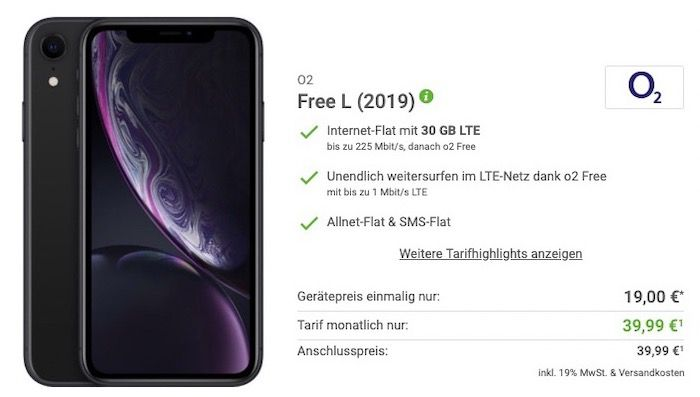 iPhone XR für 19€+ o2 Free L mit 30GB LTE für 39,99€mtl.
