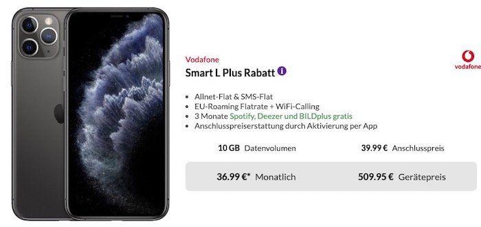 iPhone 11 Pro 64GB für 509,95€ + Vodafone Flat mit 10GB LTE für 36,99€ mtl.