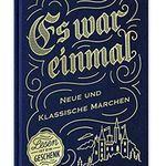 Es war einmal – Neue und klassische Märchen (gebundenes Buch) gratis in Filialen