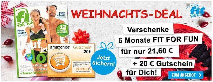 Halbjahres Abot FIT FOR FUN 21,60€   Selbst Pämie: 20€ Amazon Gutschein