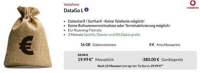 Vodafone DataGo L mit 16GB LTE für 24,99€ mtl. + 380€ Auszahlung   effektiv nur 9,16€ mtl.