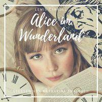 Kostenlos das Hörspiel Alice im Wunderland als MP3 herunterladen