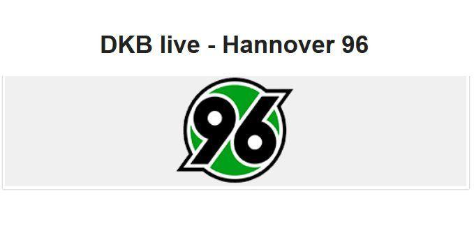 Für DKB Aktivkunden: Gratis Tickets für Hannover 96 vs. FC Erzgebirge Aue