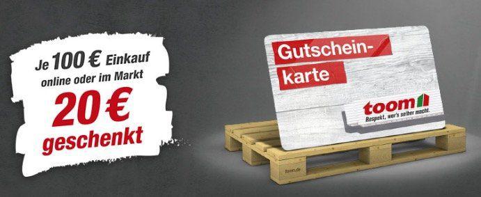 Gestartet! toom Baumarkt: 20€ Gutschein geschenkt je 100€ Warenwert Einkauf