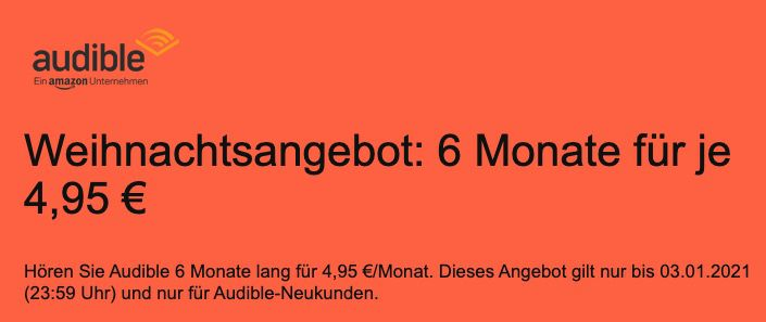 Neukunden: Audible 6 Monate lang für nur 4,95€ mtl. (statt 9,90€)
